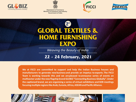 GLOBAL TEXTILE & HOME FURNISHING EXPO: WEAVING THE BEAUTY OF INDIA, 22-24 Feb 2021