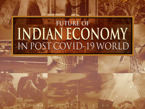 Future of Indian Economy in Post Covid-19 World