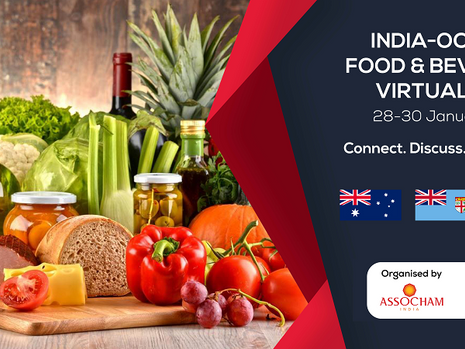 ASSOCHAM India-Oceania Food & Beverage Virtual Expo 28 - 30 Jan, 2021
