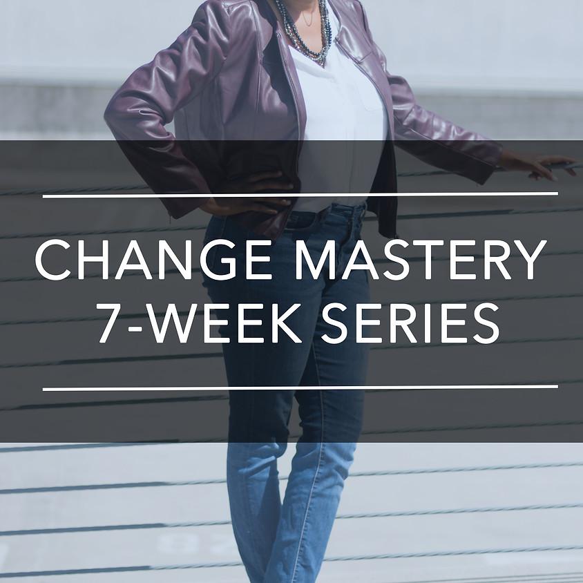 Change Mastery 7-Week Series