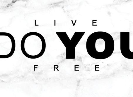 Do You | Live Free