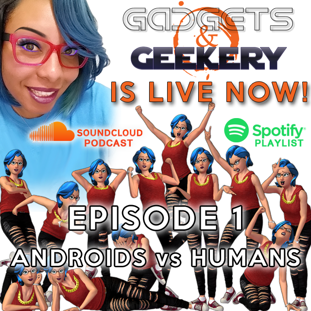 Gadgets and Geekery Podcast Link