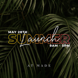 Made Summer Launch 3