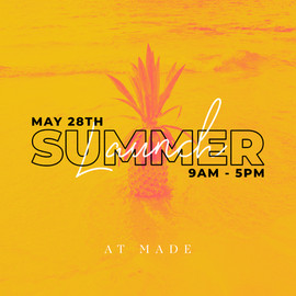 Made Summer Launch 2