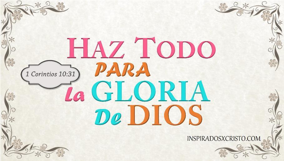 haz todo para la gloria de Dios.jpg.opt910x517o0,0s910x517
