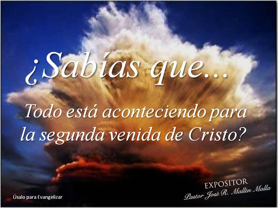 019_Sabías_que..._Todo_está_aconteciendo_para_la_Segunda_Venida_de_Cristo