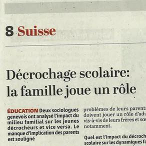 Interview (Le Temps): décrochage scolaire et familles