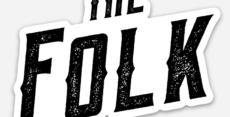 'The Folk' Sticker