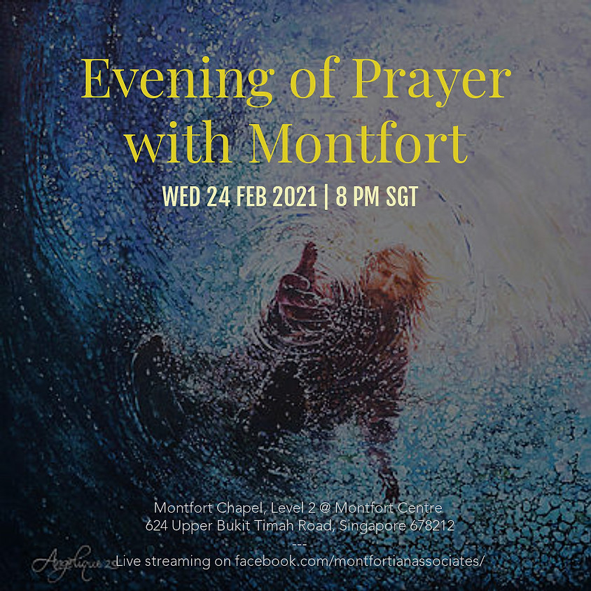 Evening of Prayer with Montfort - 24 February 2021