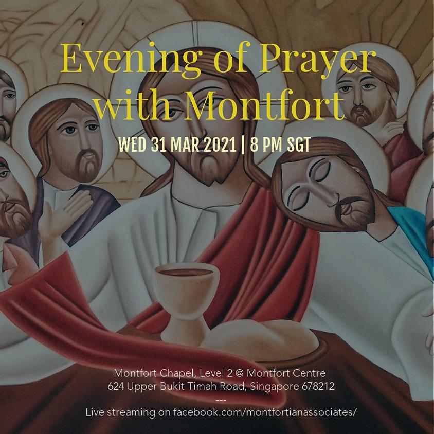 Evening of Prayer with Montfort - 31 March 2021
