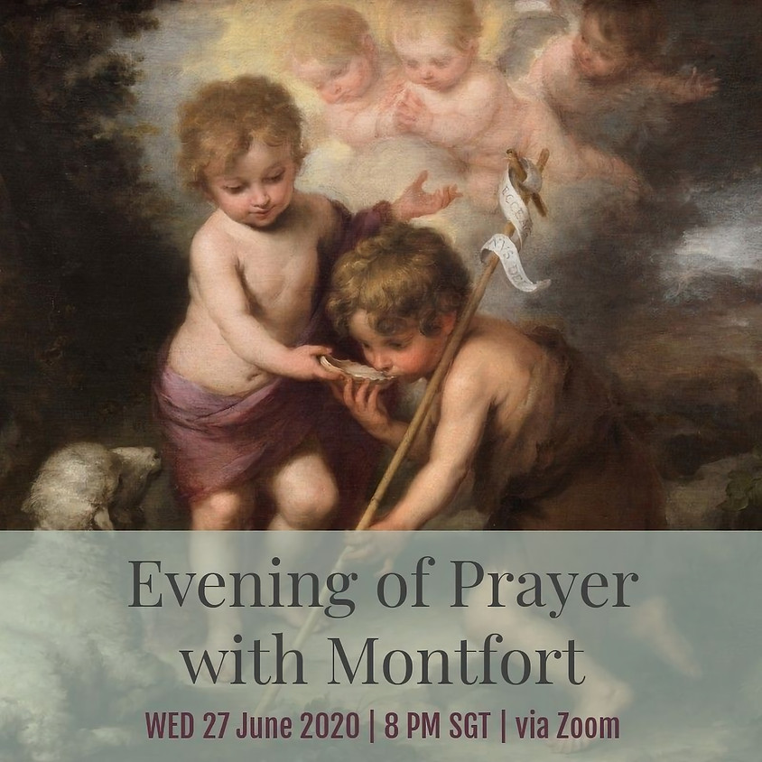 Evening of Prayer with Montfort - 24 June 2020