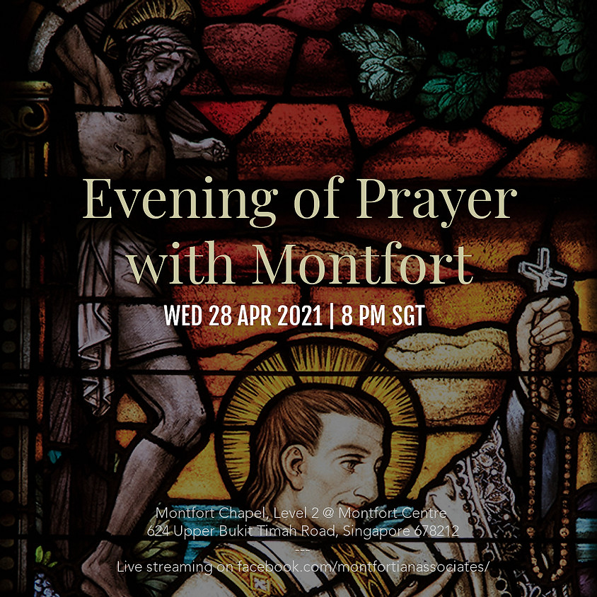 Evening of Prayer with Montfort - 28 April 2021
