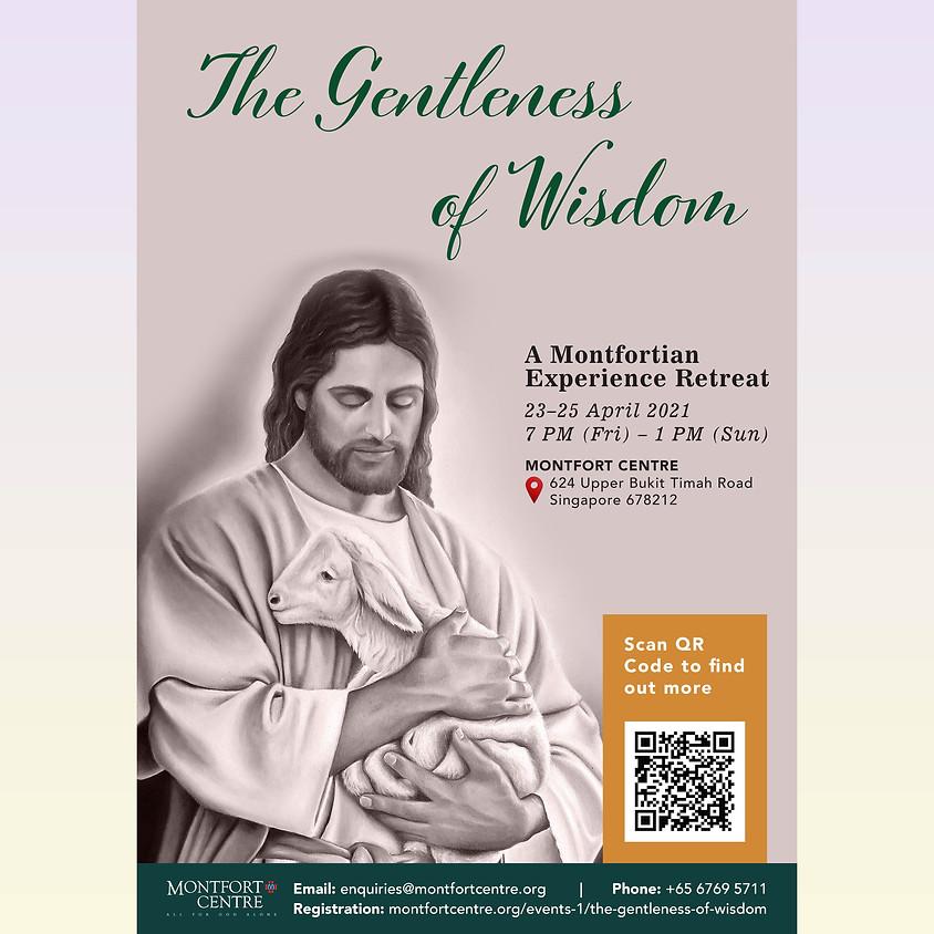 The Gentleness of Wisdom