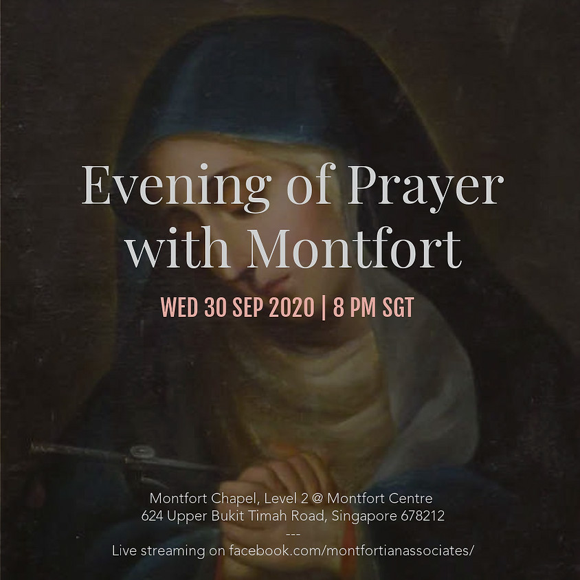 Evening of Prayer with Montfort - 30 September 2020