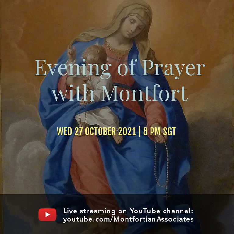 Evening of Prayer with Montfort - 27 October 2021