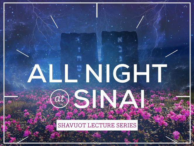 All Night at Sinai