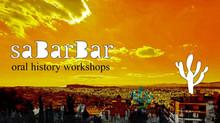Sabar Bar:  Διαδκτυακά σεμινάρια προφορικής Ιστορίας