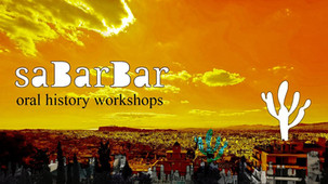 Sabarbar: ORAL History workshops