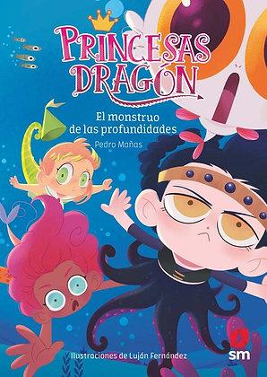 PRINCESAS DRAGON 6: EL MONSTRUO DE LAS PROFUNDIDADES.