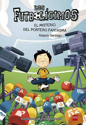 LOS FUTBOLISIMOS 3: EL MISTERIO DEL PORTERO FANTASMA.
