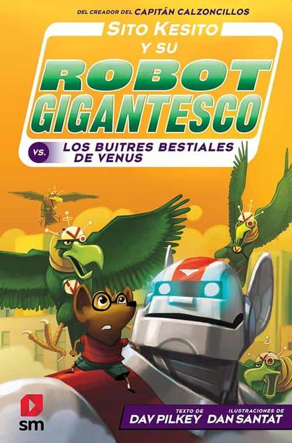 Sito Kesito y su robot Gigantesco