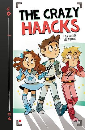THE CRAZY HAACKS 7: Y LA PUERTA DEL FUTURO.