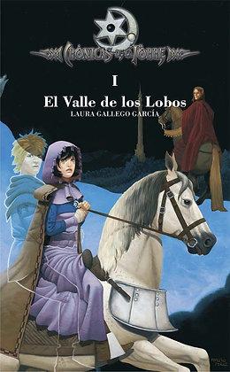 EL VALLE DE LOS LOBOS (CRONICAS DE LA TORRE I)