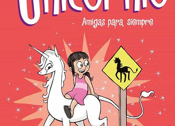 CLOE Y SU UNICORNIO VOLUMEN 5. AMIGAS PARA SIEMPRE