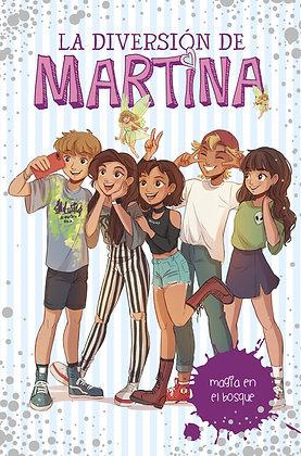 LA DIVERSION DE MARTINA 6: MAGIA EN EL BOSQUE