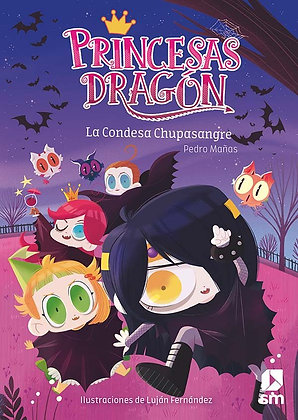 PRINCESAS DRAGON 9: LA CONDESA CHUPASANGRE.