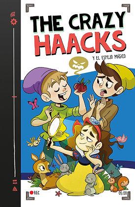 THE CRAZY HAACKS 5: Y EL ESPEJO MAGICO.