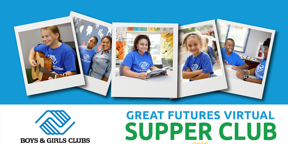 Great Futures Virtual Supper Club