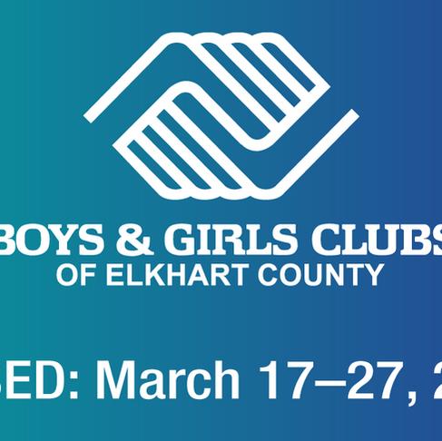 Boys & Girls Clubs of Elkhart County will begin a two-week shutdown of operations beginning tomorrow