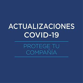 Actualizaciones Covid-19 - Protege tu co