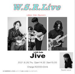 W.S.R.Live~West Side Reunion~