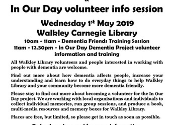 """Dementia Friends Training & """"In Our Day"""" volunteer info session, Wednesday 1 May 2019"""