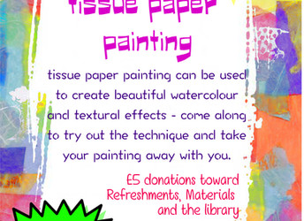 Tissue paper painting, Tuesday 6 June 2017