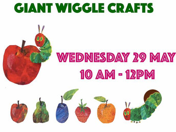 Giant Wiggle Crafts, Wednesday 29 May 2019