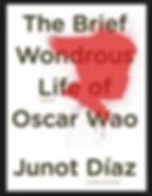 "Junot Diaz ""The Brief Wondrous Lie of Oscar Wao"""