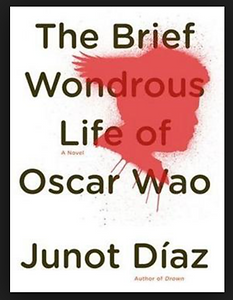"Junot Diaz ""The Brief Wondrous Lie of Oscar Wao"""