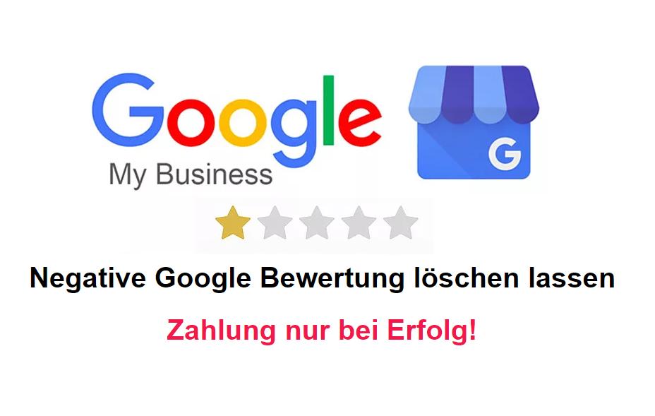 Google Bewertung löschen lassen und Sie zahlen nur bei Erfolg