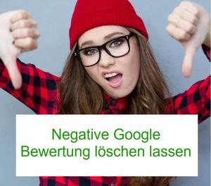 Nicht immer eine negative Google Bewertung löschen lassen