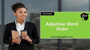 AE Adj Word Order .jpg