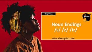 AE Noun Endings - S,Z,IZ.jpg