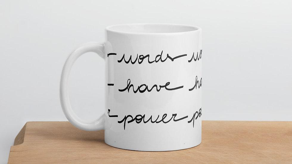 Words Have Power - Mug