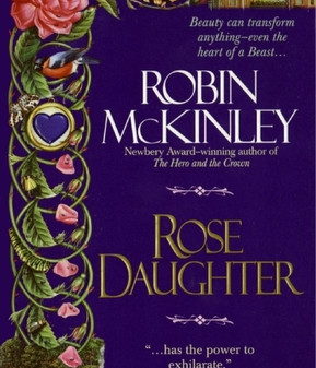 Never Enough Bookshelves: ROSE DAUGHTER or An Old Favorite in a New Format