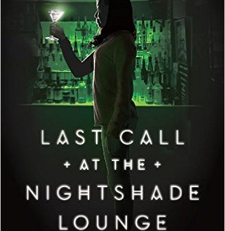 Never Enough Bookshelves LAST CALL AT THE NIGHTSHADE LOUNGE