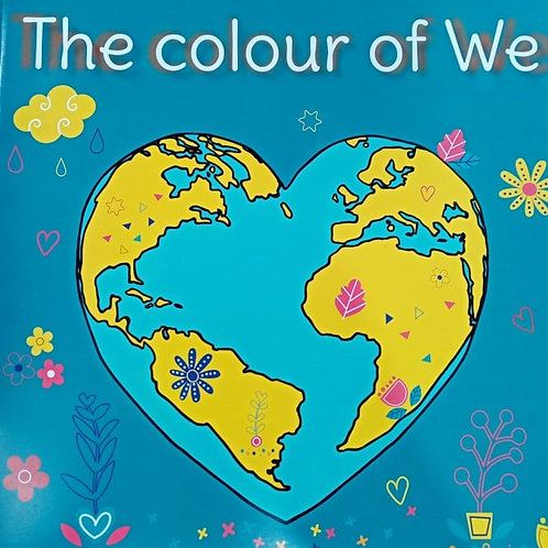 The Colour of We