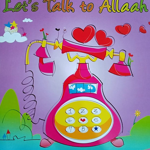 Let's Talk to Allaah