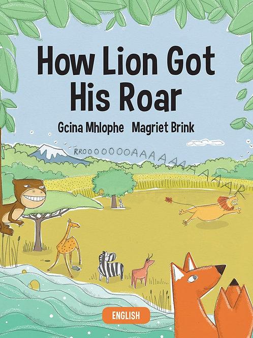How Lion Got His Roar